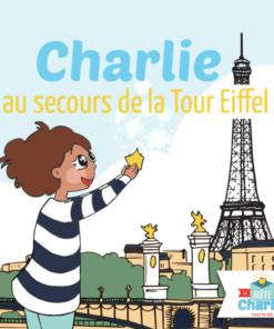 Charlie au secours de la Tour Eiffel - Tome 1